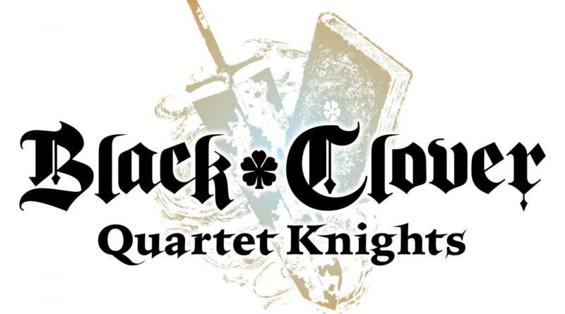 Black Clover: Quartet Knights meniac