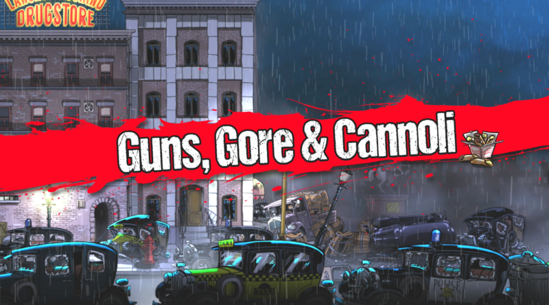 Guns gore Cannoli meniac
