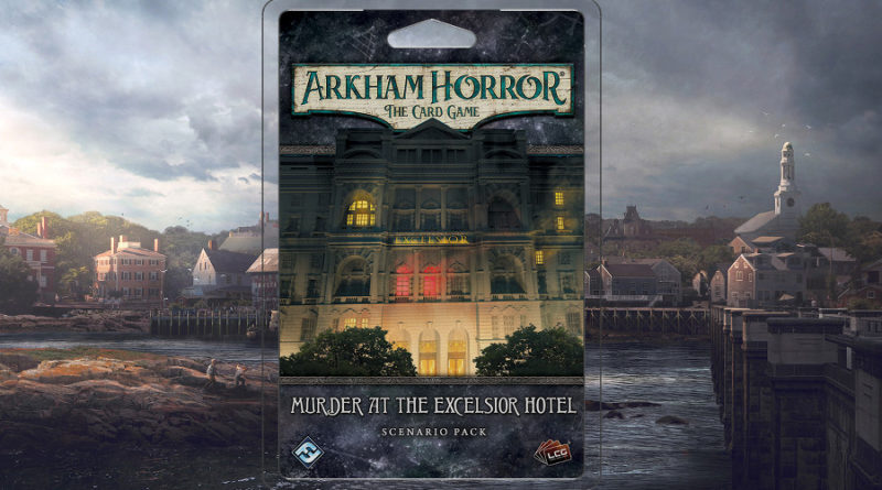 Murder at the Excelsior Hotel arkham horror lcg meniac news