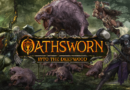 Oathsworn into the Deepwood meniac kickstarter news 1