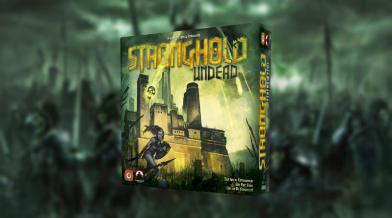 Stronghold Undead second edition meniac news 1