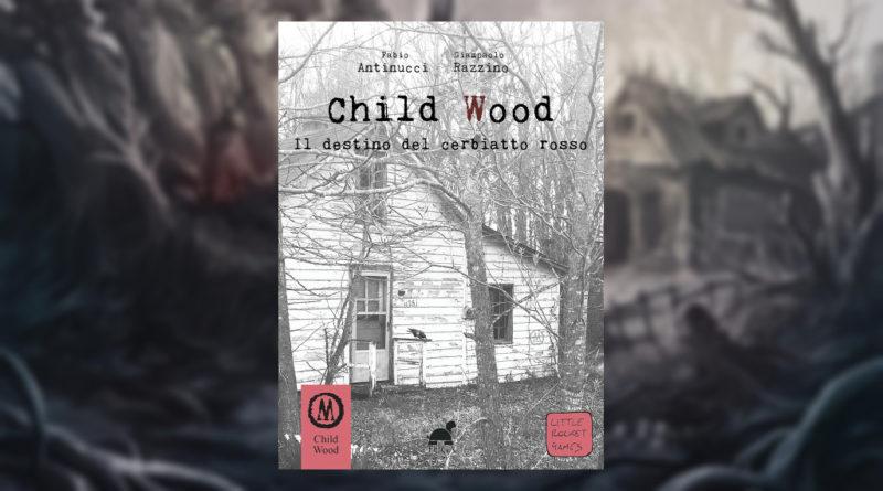 Child Wood Il Destino del Cerbiatto Rosso meniac recensione cover