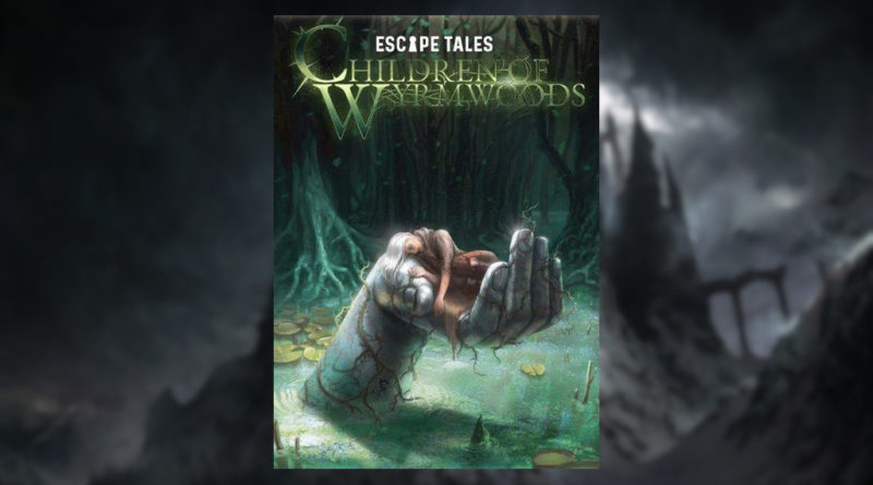 escpae tales children of wyrmwoods meniac news