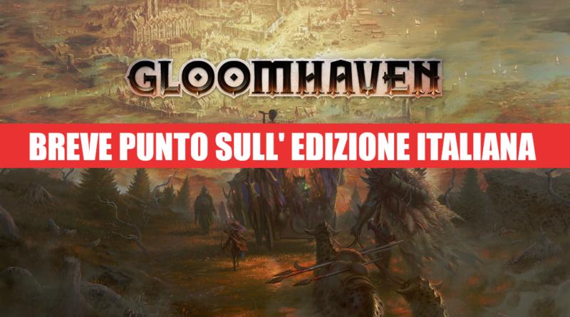 gloomhaven edizione italiana meniac impressioni