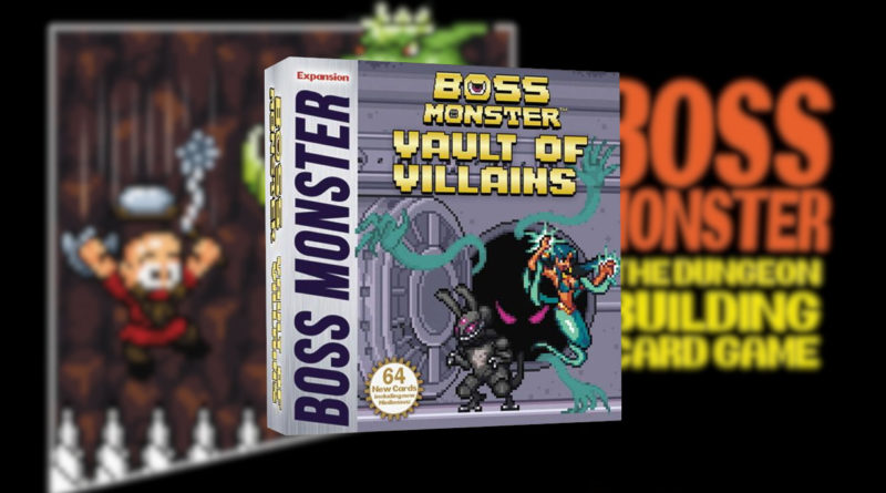 boss monster vault of villains meniac news