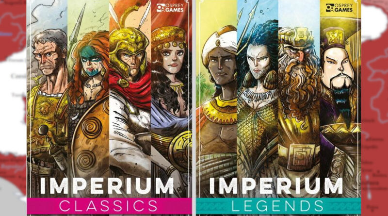 osprey games imperiun classic legends meniac news