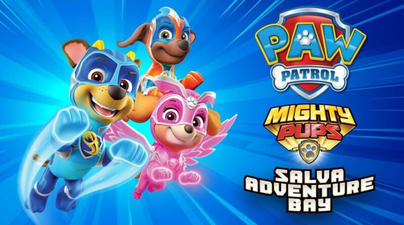 PAW Patrol Mighty Pups salva Adventure Bay meniac news cover