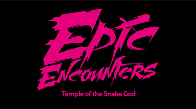 epic encounters Temple of the Snake God