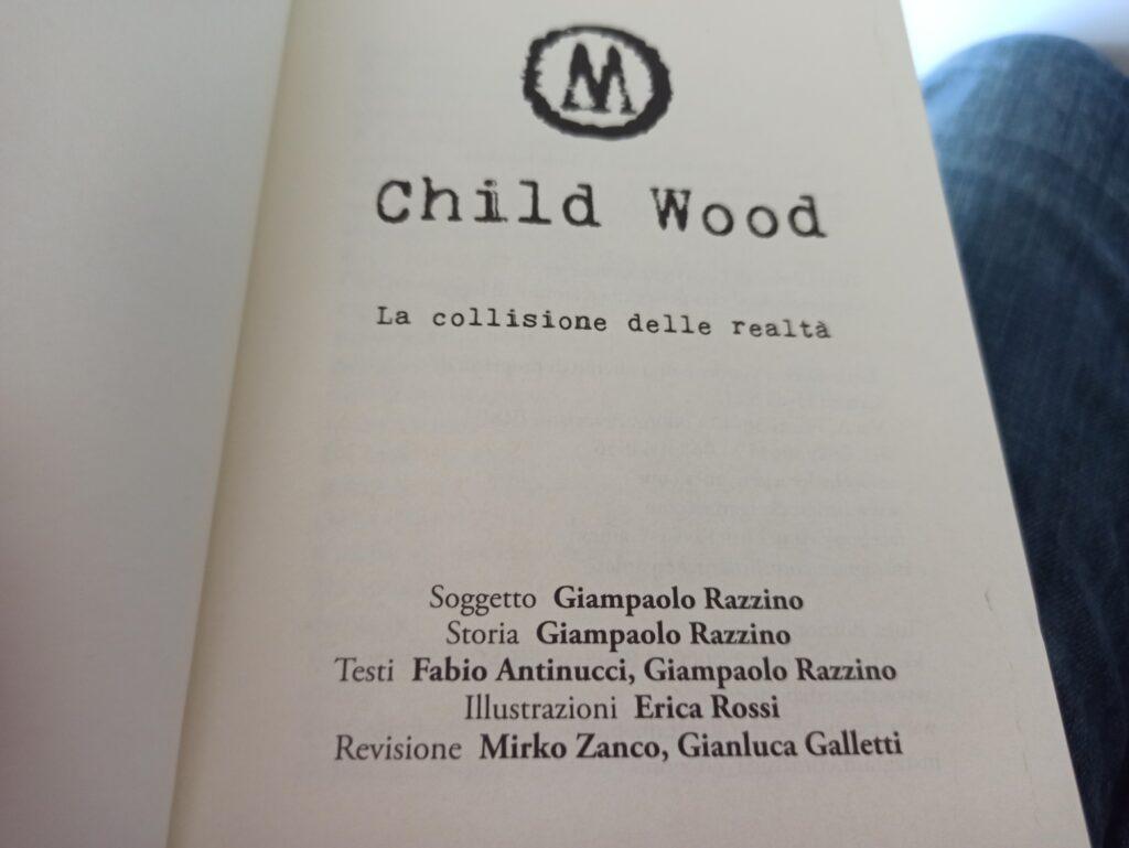 child wood la collisione delle realtà meniac recensione 3