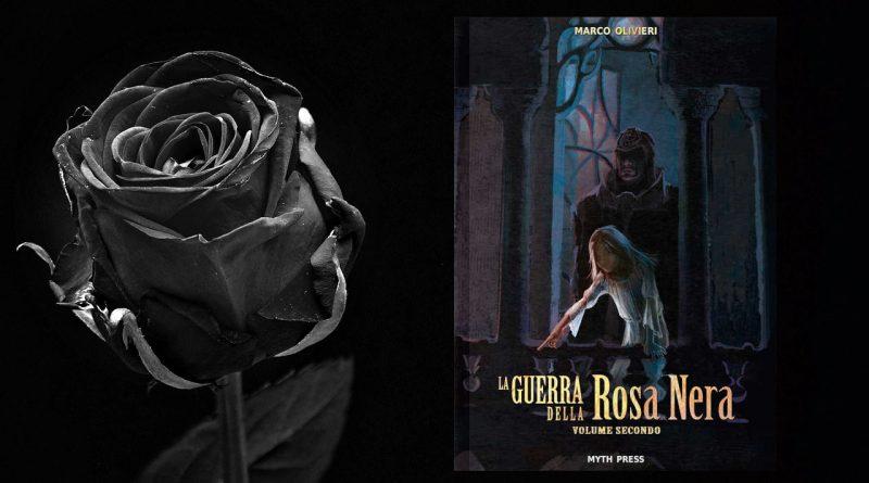 la guerra della rosa nera volume 2 meniac recensione